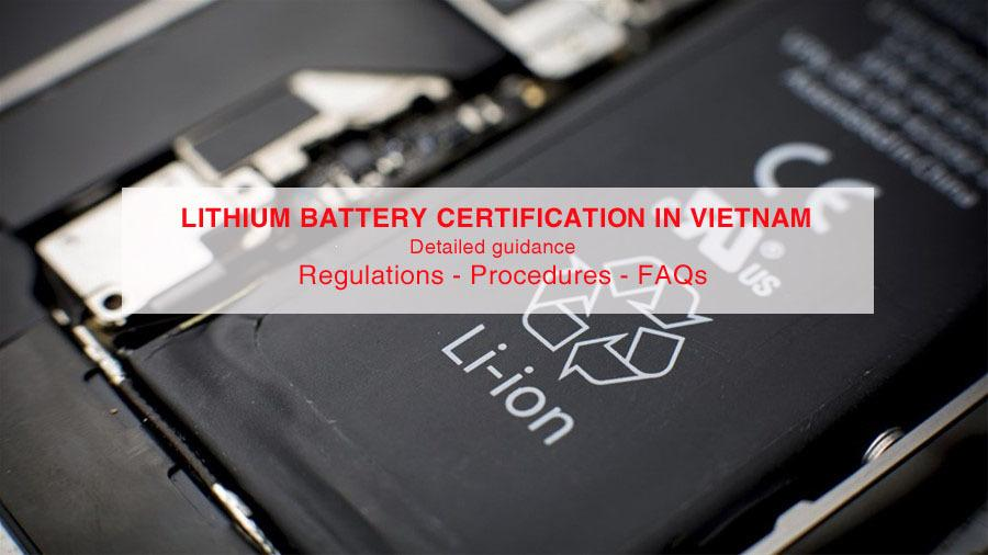 VIETNAM: Lithium battery pack certification (DoC) in-depth guidance